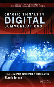 Featured Title - Chaotic Signals in Digital Communications - 1st Edition book cover