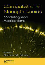 Computational Nanophotonics Modeling and Applications - 1st Edition book cover