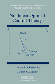 Nonlinear Optimal Control Theory
