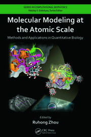 Molecular Modeling at the Atomic Scale: Methods and Applications in Quantitative Biology