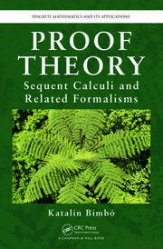Proof Theory Sequent Calculi and Related Formalisms