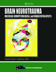 Brain Neurotrauma: Molecular, Neuropsychological, and Rehabilitation Aspects
