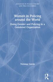 Women in Policing: An International Perspective