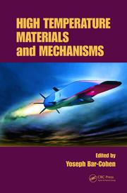 High Temperature Materials & Mechanisms