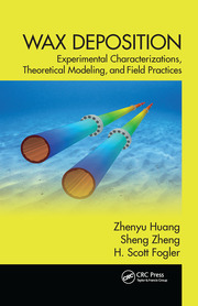 Wax Deposition: Experimental Characterizations, Theoretical Modeling, and Field Practices
