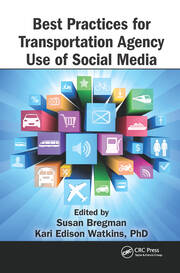 Best Practices for Transportation Agency Use of Social Media