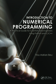 Introduction to Numerical Programming: A Practical Guide for Scientists and Engineers Using Python and C/C++