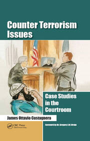 Counter Terrorism Issues Case Studies in the Courtroom