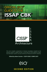 Official (ISC)2® Guide to the ISSAP® CBK, Second Edition