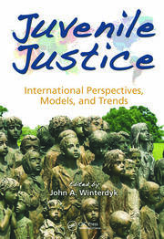 Juvenile Justice: International Perspectives, Models and Trends