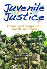 Juvenile Justice: International Perspectives, Models and Trends