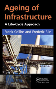 Ageing of Infrastructure: A Life-Cycle Approach