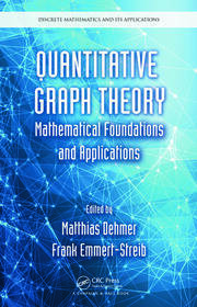 Quantitative Graph Theory: Mathematical Foundations and Applications