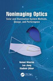 Nonimaging Optics: Solar and Illumination System Methods, Design, and Performance