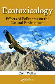 Ecotoxicology: Effects of Pollutants on the Natural Environment