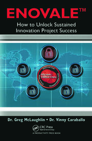 ENOVALE How to Unlock Sustained Innovation Project Success