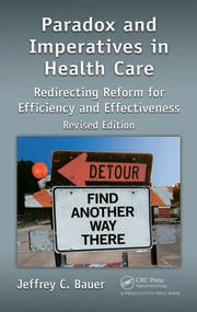Featured Title - Paradox and Imperatives in Health Care, Revised Edition - 1st Edition book cover