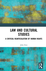 Featured Title - Law and Cultural Studies - 1st Edition book cover
