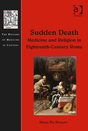 The Medico-legal Enquiry on Sudden Death, or: The Truth of the Body and the Public Role of Physicians