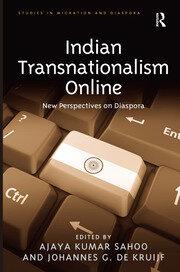 Indian Transnationalism Online: New Perspectives on Diaspora