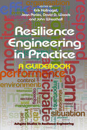 Resilience Engineering in Practice: A Guidebook