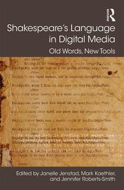 Shakespeare's Language in Digital Media: Old Words, New Tools
