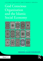 God-Conscious Organization and the Islamic Social Economy