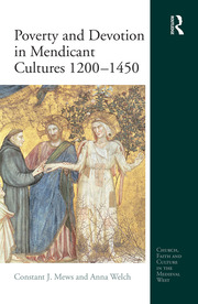 Poverty and Devotion in Mendicant Cultures 1200-1450