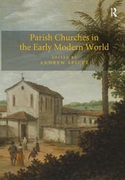 'Which of them do belong to the parish or not': The Changing Rural Parish in the Dutch Republic after the Reformation