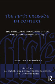 The Fifth Crusade in Context: The Crusading Movement in the Early Thirteenth Century