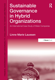 Sustainable Governance in Hybrid Organizations: An International Case Study of Water Companies