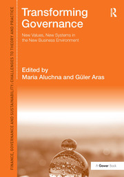 Transforming Governance: New Values, New Systems in the New Business Environment