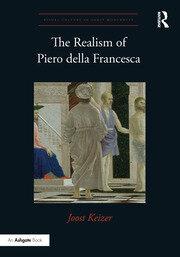 The Realism of Piero della Francesca