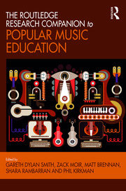 The Routledge Research Companion to Popular Music Education - 1st Edition book cover