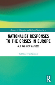 Nationalist Responses to the Crises in Europe: Old and New Hatreds
