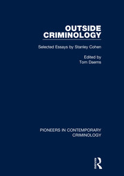 Outside Criminology: Selected Essays by Stanley Cohen