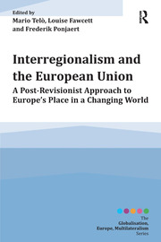 Interregionalism and the European Union: A Post-Revisionist Approach to Europe's Place in a Changing World