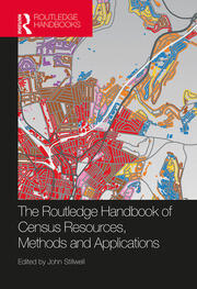 The Routledge Handbook of Census Resources, Methods and Applications: Unlocking the UK 2011 Census