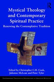 Mystical Theology Spiritual Practice: Cook, McLean, Tyler