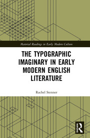 The Typographic Imaginary in Early Modern English Literature