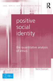 Positive Social Identity: The Quantitative Analysis of Ethics