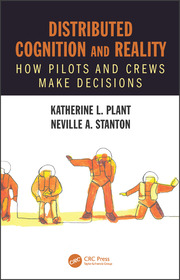 Distributed Cognition and Reality: How Pilots and Crews Make Decisions