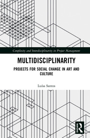 Multidisciplinarity: Projects for Social Change in Art and Culture