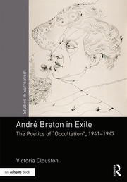 André Breton in Exile: The Poetics of