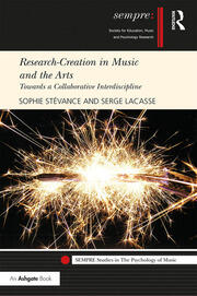 Research-Creation in Music and the Arts: Towards a Collaborative Interdiscipline