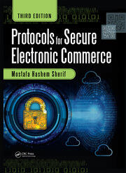 Protocols for Secure Electronic Commerce, Third Edition
