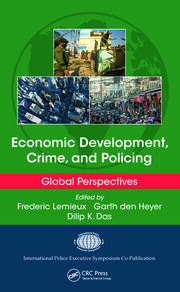 Economic Development, Crime, and Policing: Global Perspectives