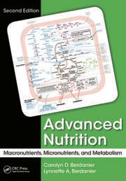 Advanced Nutrition: Macronutrients, Micronutrients, and Metabolism, Second Edition