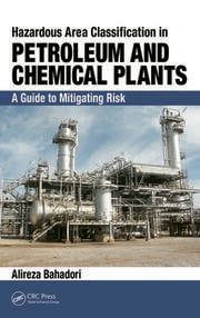 Hazardous Area Classification in Petroleum & Chemical Plants