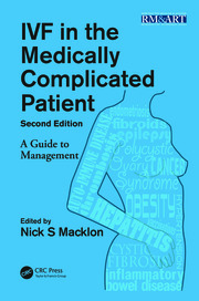 IVF in the Medically Complicated Patient: A Guide to Management